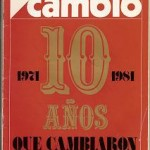 Cambio 16 1971 1981. 10 Años que cambiaron A España