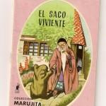 El Saco Viviente. Colección Marujita nº 33. Editorial Molino 1966
