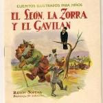 El león, la zorra y el gavilán. Ramón Sopena.
