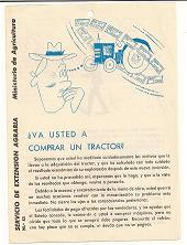 Ministerio de agricultura. Va usted a comprar un tractor. 1960