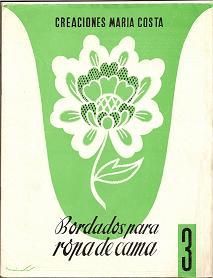 Creaciones Maria Costa. Bordados para Ropa de Cama. 3. 1964