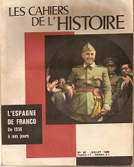 Les Cahiers de L'historie. L'espagne de Franco. julio 1969