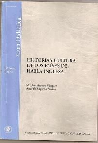 Historia y cultura de los países de habla inglesa. UNEd.