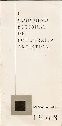 I CONCURSO REGIONAL DE FOTOGRAFIA ARTÍSTICA. SALAMANCA, ABRIL 19