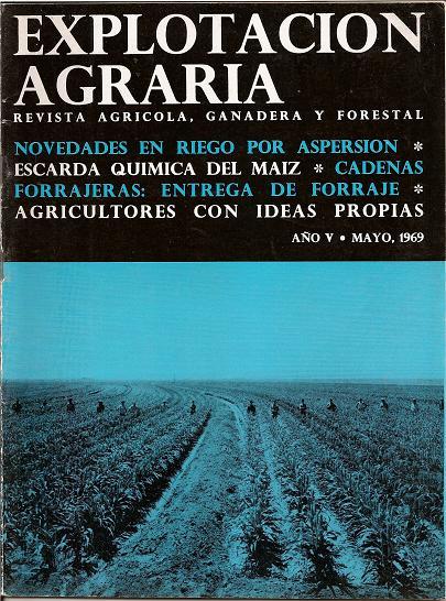 REVISTA EXPLOTACIÓN AGRARIA AÑO V  MAYO DE 1969