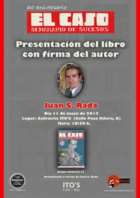 60 Aniversario del El Caso: Juan S. Rada