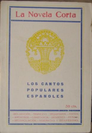 La Novela Corta. Los Cantos Populares. Número especial 1918