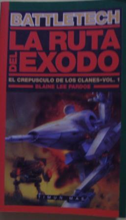 La Ruta del Exodo. El crepúsculo de los clanes. Vol 1