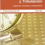 CEF.- CENTRO DE ESTUDIOS FINANCIEROS núm.  278,  mayo 2006