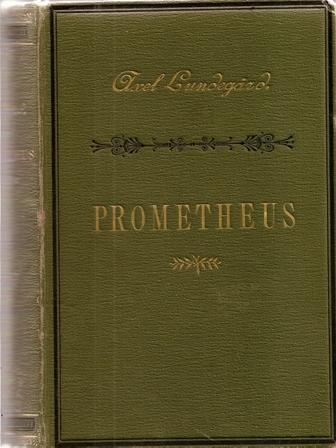 Prometheus, Axel Lundegard