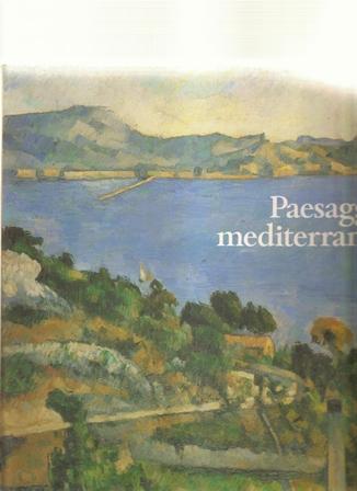Paesaggio mediterraneo. Electa