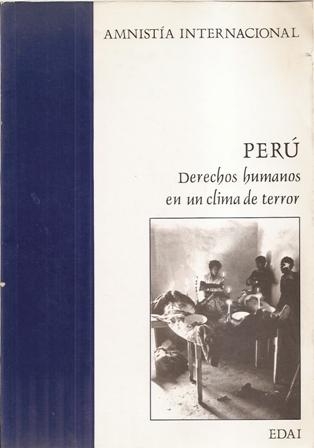 Perú. Derechos humanos en un clima de terror