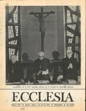 ECCLESIA Número 1649, 7 de Julio de 1973, Año XXXIII