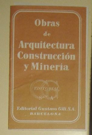 Folleto Editorial Gustavo Gili, Obras de Arquitectura, Construcción y Minería