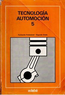 TECNOLOGIA DE LA AUTOMOCION 5