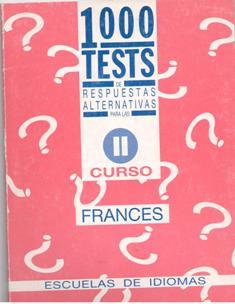 1000 tests de respuests alternativas para las Escuelas de Idioma