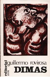 El primer Santo Cristiano, Dimas el Ladrón, Guillermo Rovirosa