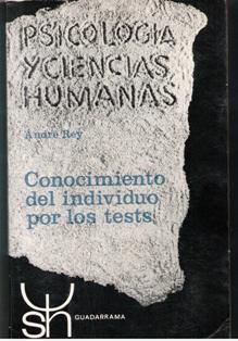 Psicología y ciencias humanas, André Rey. Conocimiento del indiv