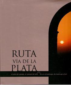 Ruta de la Vía de la Plata, el arte del paisaje, el paisaje del