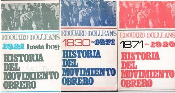 historia del moviiento obrero tres tomos
