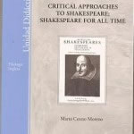 Critical Approaches To Shakespeare. UNED. ISBN 8436250745