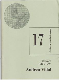 Col.lección poesía de paper, nº 17, Andreu Vidal, Poemas 1980 -